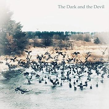 The Dark and the Devil