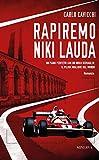 Rapiremo Niki Lauda...