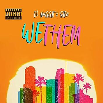 We Them (feat. Stixx)