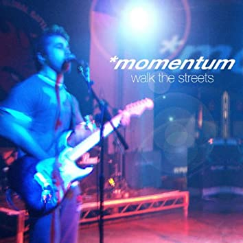 Walk The Streets - Single
