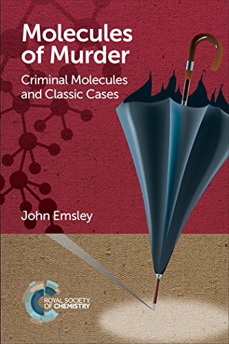 Molecules of Murder: Criminal Molecules and Classic Cases (English Edition)