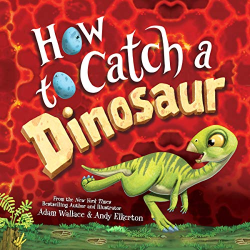 How to Catch a Dinosaur audiobook cover art