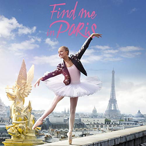 Find Me in Paris (Léna rêve d'étoile) - Season 1 [Music from the Original TV Series]