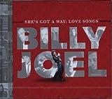 She's Got A Way: Love Songs by Billy Joel (2013-01-22)