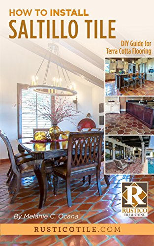 How to Install Saltillo Tile: DIY Guide to Terra Cotta Flooring