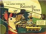 Las cartas secretas del ratoncito Pérez (Luna de papel)