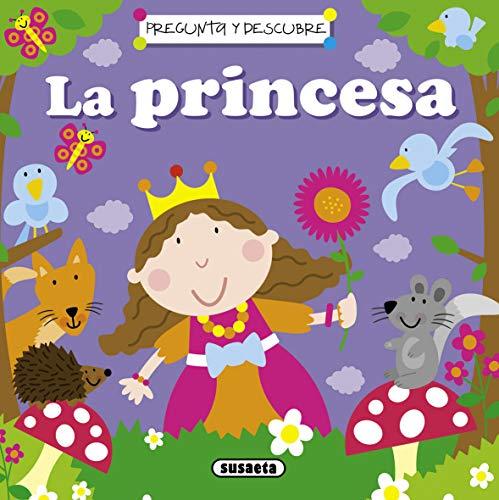La princesa (Pregunta y descubre)