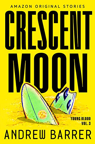 Crescent Moon (Young Blood Trilogy Book 3) (English Edition)