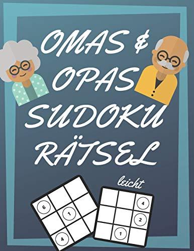 Omas und Opas Sudoku Rätsel: 200 Seiten mit leicht Sudoku inklusive Lösungen und Großdruck   Gedächtnistraining für Senioren   Perfekte Geschenkidee für Großeltern