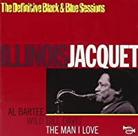 Man I Love by Illinois Jacquet