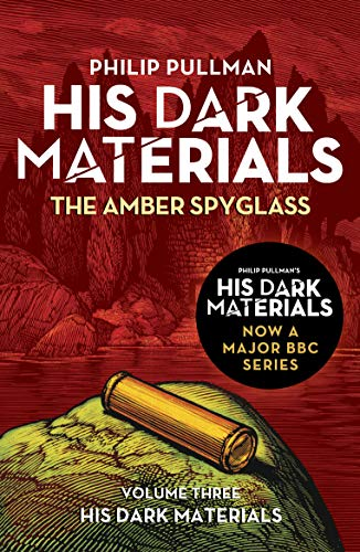 The Amber Spyglass: His Dark Materials 3: now a major BBC TV series (English Edition)