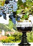 Weinjahr (Wandkalender 2021 DIN A4 hoch)