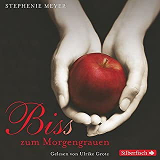 Bis(s) zum Morgengrauen (Twilight-Saga 1) audiobook cover art