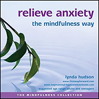 Relieve Anxiety the Mindfulness Way cover art