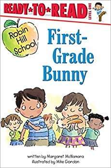 First-Grade Bunny by [Margaret McNamara, Mike Gordon]