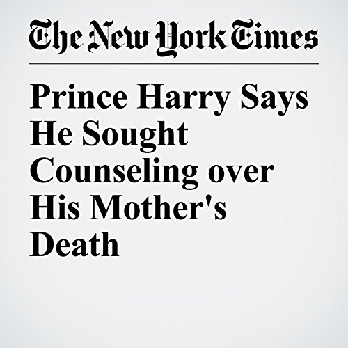 Prince Harry Says He Sought Counseling over His Mother's Death copertina