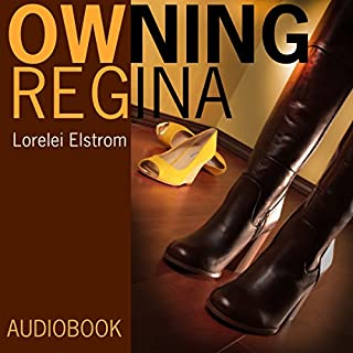 Owning Regina     Diary of My Unexpected Passion for Another Woman              By:                                                                                                                                 Lorelei Elstrom                               Narrated by:                                                                                                                                 Hunter Keanon                      Length: 9 hrs and 5 mins     176 ratings     Overall 4.1