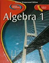 ALGEBRA 1 Teacher Wraparound Edition/California Edition (Glencoe Mathematics)