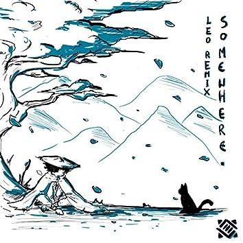 somewhere. (L.E.O. Remix)