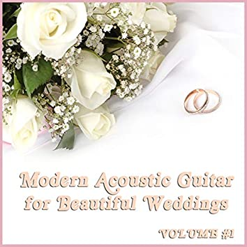 Modern Acoustic Guitar Music for Beautiful Weddings, Vol. 1