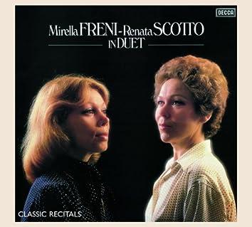 Mirella Freni - Renata Scotto: In Duet