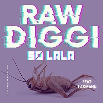 So Lala (feat. Lakmann)