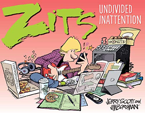 Zits: Undivided Inattention (Zits Treasury)