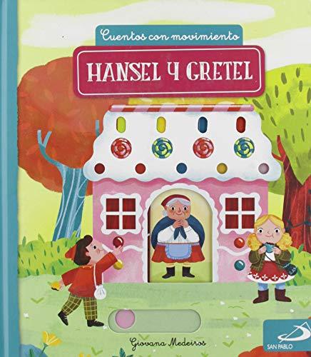 Hansel y Gretel: Cuentos con movimiento
