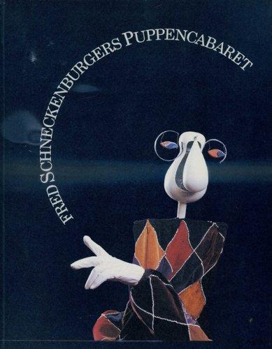 Fred Schneckenburgers Puppentheater