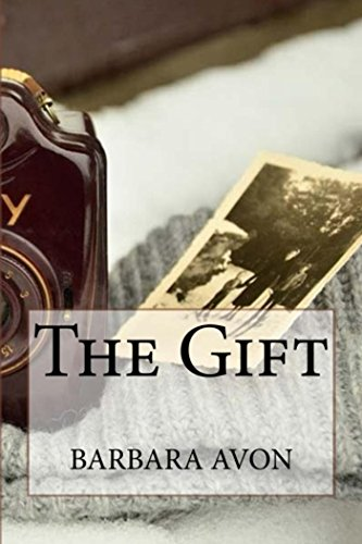 The Gift (Part 1 to Michael's Choice) by [Barbara Avon]