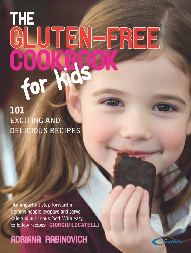 The Gluten-free Cookbook for Kids: 101 Exciting and Delicious Recipes (English Edition)