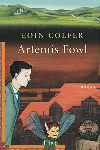 Artemis Fowl: Der erste Roman (Ein Artemis-Fowl-Roman, Band 1)