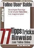 Tolino Shine: 77 Tipps, Tricks, Hinweise und Shortcuts (German Edition)