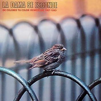 De colores tu color (Remezclas 1987-1990)