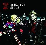 MAD or DIE. 歌詞