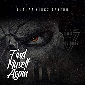 Find Myself Again