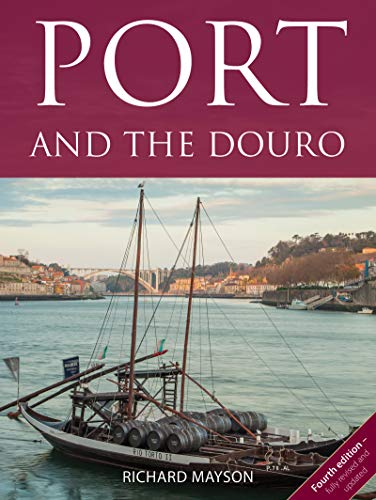 Port and the Douro (The Infinite Ideas Classic Wine Library) (English Edition)