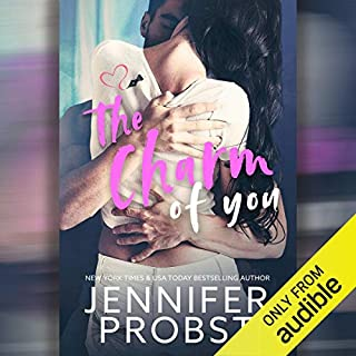 The Charm of You                   By:                                                                                                                                 Jennifer Probst                               Narrated by:                                                                                                                                 Nelson Hobbs,                                                                                        Daphne Dawson                      Length: 5 hrs and 41 mins     27 ratings     Overall 4.4