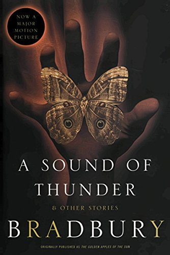A Sound of Thunder and Other Stories (English Edition)