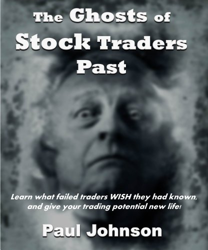 The Ghosts of Stock Traders Past (English Edition)