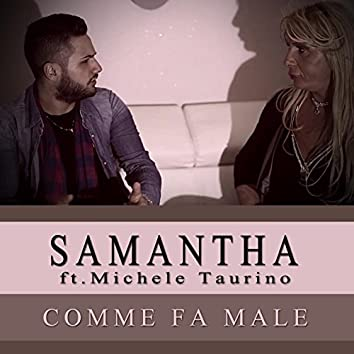 Comme fa male (feat. Michele Taurino)