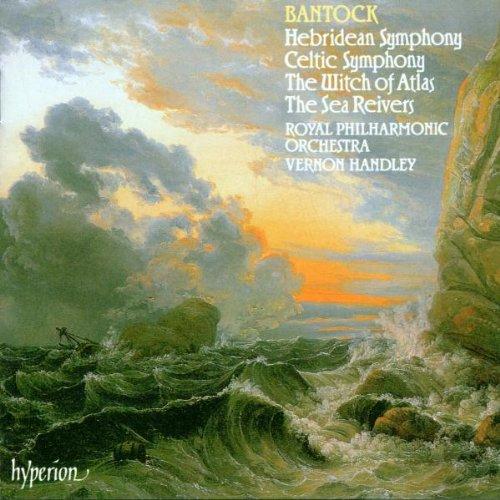BANTOCK G. Celtic Symphony/Hebridean Symphony Symphonic Music