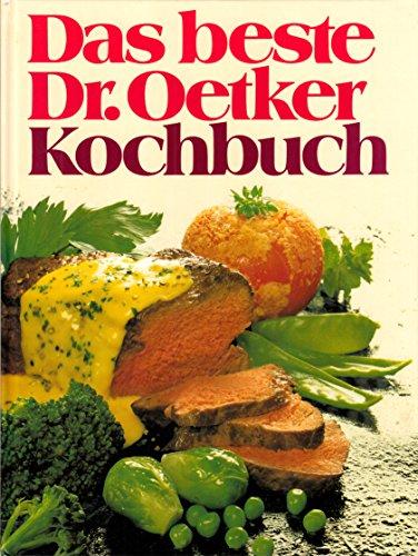 Das beste Dr. Oetker Kochbuch