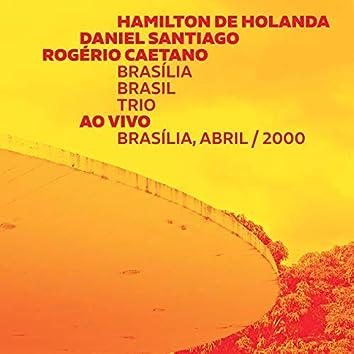 Brasília Brasil Trio (Ao Vivo)