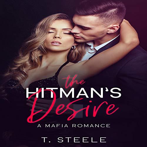 The Hitman's Desire: A Mafia Romance  By  cover art