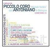 Il Meglio Del Piccolo Coro Dell'Antoniano