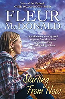Starting From Now by [Fleur McDonald]