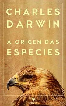 A Origem das Espécies por [Charles Darwin]
