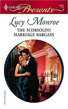 The Scorsolini Marriage Bargain  Royal Brides Book 5