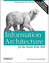 [(Information Architecture for the World Wide Web )] [Author: Louis Rosenfeld] [Dec-2006]